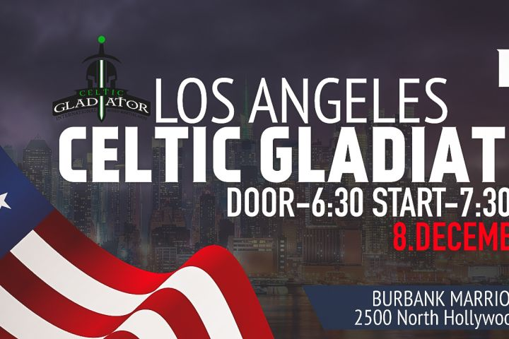 Celtic Gladiator 17- LOS ANGELES